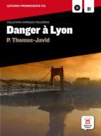 danger a lyon (comprend cd-mp3)(b1)-p. thomas-javid-9788484439028