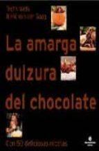 la amarga dulzura del chocolate (2ª ed.)-troth wells-nikki van der gaag-9788484524328