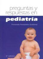 preguntas y respuestas en pediatria (2ª ed.)-fernando fernandez gutierrez-9788484730828