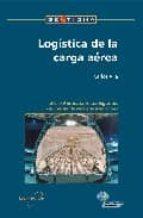 logistica de la carga aerea carlos vila 9788486684228