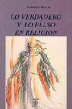 lo verdadero y lo falso en religion consuelo martin 9788486961428
