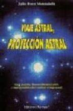 viaje astral, proyeccion astral julio roca muntañola 9788488885128