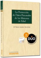 la proteccion de datos personales de los menores de edad-mª belen andreu martinez-9788490149928