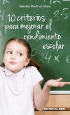 10 Criterios para mejorar el rendimiento escolar por Valentin martinez-otero 978-8490232828 DJVU PDF FB2