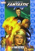 ultimate fantastic four 01. lo fantastico (coleccionable ultimate 9) 9788490241028