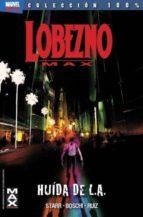 El libro de Lobezno max 2: huida de la l.a. autor JASON STARR DOC!
