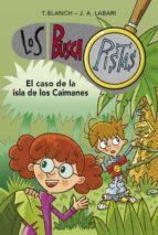 el caso de la isla de los caimanes (serie los buscapistas 5) (ebook) t. blanch j. a. labari 9788490432228