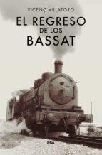 el regreso de los bassat-vicenç villatoro-9788490567128