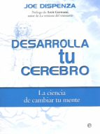desarrolla tu cerebro joe dispenza 9788490606728