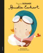 pequeña y grande amelia earhart-m. isabel sanchez vergara-9788490651728