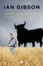 aventuras ibericas-ian gibson-9788490705728