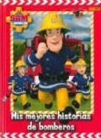 mis mejores historias de bomberos (sam el bombero)-kathrin zuschlag-9788490945728