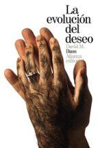 la evolucion del deseo: estrategias del emparejamiento humano david m. buss 9788491040828