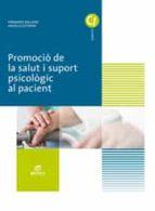 promoció de la salut i suport psicològic al pacient ed 2017 -catalán (grado medio cuidados auxiliares de enfermería)-9788491610328