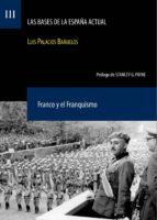 franco y el franquismo luis palacios bañuelos 9788492754328