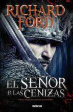 el señor de las cenizas-richard ford-9788492915828
