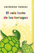 el vals lento de las tortugas-katherine pancol-9788493210328