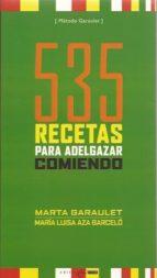 535 recetas para adelgazar comiendo-marta garaulet-maria luisa aza barcelo-9788493451028