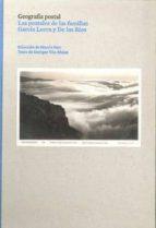 geografia postal: las postales de las familias garcia lorca y de los rios-enrique vila-matas-9788493491628