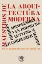 maestros de la arquitectura moderna en la residencia de estudiant es-9788493747428