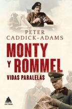 monty y rommel-peter caddick-adams-9788493972028