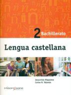 lengua castellana 2º bachillerato ed 2016-9788494408328