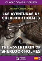 las aventuras de sherlock holmes/ the adventures of sherlock holmes arthur conan doyle 9788494510328