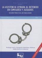 la asistencia letrada al detenido en comisaría y juzgados-angel f. llera gutierrez-9788494620928
