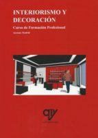 interiorismo y decoracion antonio madrid vicente 9788494689628