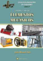 cinco proyectos de elementos mecanicos jesús rosanes soto 9788494724428