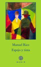 espejo y tinta-manuel rico-9788494761928