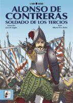 alonso de contreras, soldado de los tercios-9788494826528