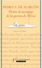 diario de un testigo de la guerra de africa pedro antonio de alarcon 9788496152328