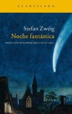 noche fantastica-stefan zweig-9788496489028