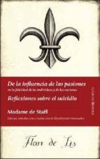 de la influencia de las pasiones; reflexiones sobre el suicidio madame de stael 9788496756328