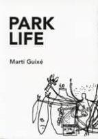 park life: marti guixe 9788496855328