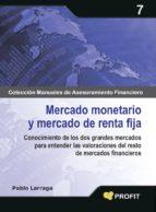 mercado monetario y mercado de renta fija pablo larraga 9788496998728