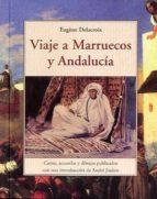 viaje a marruecos y andalucia-eugene delacroix-9788497167628