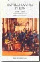 castilla la vieja y leon: 1808-1936-rafael serrano garcia-9788497185028