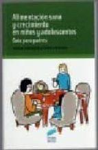 alimentacion sana y crecimiento en niños y adolescentes: guia para padres-gloria cabezuelo-9788497565028