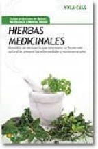 hierbas medicinales: remedios de herbolario que funcionan-hyla cass-9788497634328