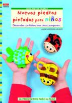 nuevas piedras pintadas para niños andrea küssner neubert 9788498743128