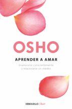 El libro de Aprender a amar autor OSHO DOC!