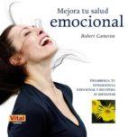 mejora tu salud emocional robert cameron 9788499170428