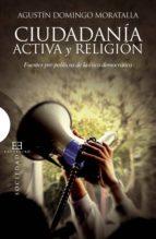 ciudadanía activa y religión (ebook) agustin domingo moratalla 9788499206028