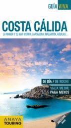 costa calida 2017: la manga y el mar menor, cartagena, mazarron, aguila (guia viva)-9788499359328