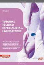 TUTORIAL TECNICO ESPECIALISTA EN LABORATORIO. TOMO II