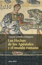 los hechos de los apostoles y el mundo romano (ebook)-joaquin gonzalez echegaray-9788499457628
