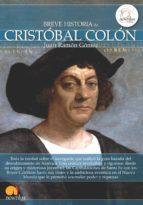 breve historia de cristobal colon juan ramon gomez gomez 9788499673028