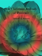 the christmas kalends of provence (ebook) thomas a. janvier 9788827536728